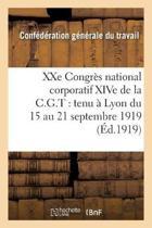Xxe Congr�s National Corporatif Xive de la C.G.T.