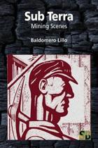 Sub Terra: Mining Scenes