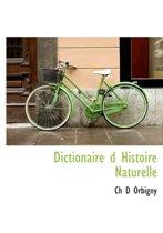 Dictionaire D Histoire Naturelle