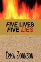 Five Lives Five Lies