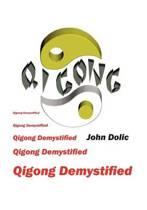 Qigong Demystified