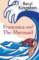 Francesca and the Mermaid