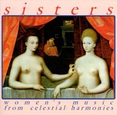 Sisters WomenS Music From Celesti