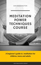 Meditation Power Techniques Course