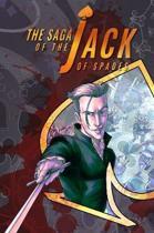 Saga Of The Jack Of Spades, The