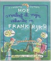 Omslag van 'Hoe Overleef Ik Mijn Vakantie In Frankrijk?'