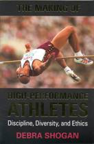 The Making of High Performance Athletes