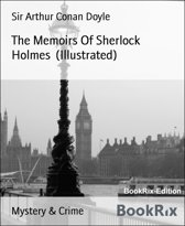 The Memoirs Of Sherlock Holmes (Illustrated)