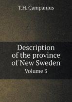 Description of the Province of New Sweden Volume 3