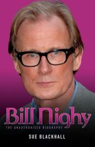 Billy Nighy - The Unauthorised Biography