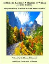 Seedtime in Kashmir: A Memoir of William Jackson Elmslie
