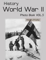 History World War II Photo Book Vol.5