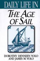 Daily Life in the Age of Sail