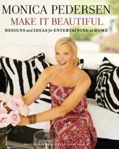 Monica Pedersen Make It Beautiful