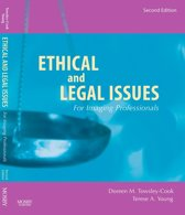 Ethical and Legal Issues for Imaging Professionals - E-Book
