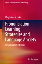 Pronunciation Learning Strategies and Language Anxiety