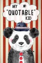 My Quotable Kid Keepsake Notebook Journal Cute Panda