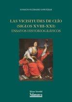 Las vicisitudes de Clío (siglos XVIII-XXI)