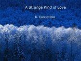 A Strange Kind of Love (Short Story)