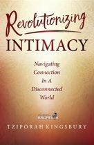 Revolutionizing Intimacy