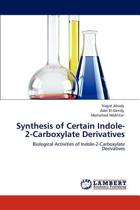 Synthesis of Certain Indole-2-Carboxylate Derivatives