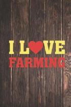 I Heart Love Farming - Farm Farmer Journal