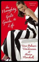 The Naughty Girl's Guide To Life