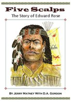 Five Scalps: The Story of Edward Rose