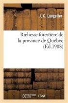 Richesse Foresti�re de la Province de Qu�bec