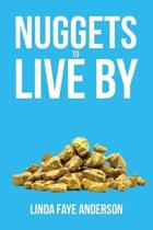 Nuggets to Live by