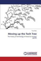 Moving Up the Tech Tree