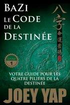 Le Code de la Destinée