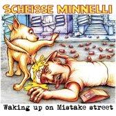 Waking Up On Mistake Street