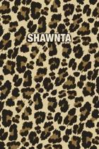 Shawnta: Personalized Notebook - Leopard Print (Animal Pattern). Blank College Ruled (Lined) Journal for Notes, Journaling, Dia