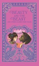 Beauty and the Beast and Other Classic Fairy Tales (Barnes & Noble Collectible Editions)