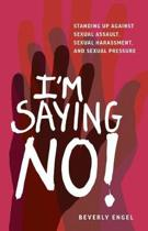 I'm Saying No!