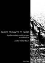 Publics Et Mus es En Suisse