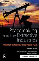 Peacemaking and the Extractive Industries