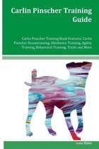 Carlin Pinscher Training Guide Carlin Pinscher Training Book Features