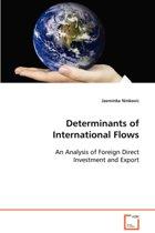 Determinants of International Flows