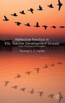 Reflective Practice in ESL Teacher Development Groups