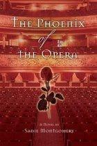 The Phoenix of the Opera