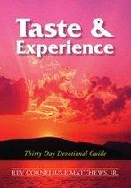 Taste & Experience