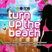 Radio 538 Presents... Turn Up The Beach
