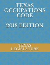 Texas Occupations Code 2018 Edition