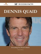 Dennis Quaid 147 Success Facts - Everything you need to know about Dennis Quaid