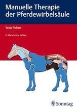 Manuelle Therapie der Pferdewirbelsäule