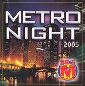 Metro Night 2005: Radio Metropolitana