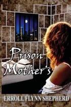 Prison Mothers