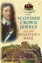 The Scottish Crown Jewels and the Minister's Wife